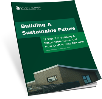 8 tips for building a sustainable home e-book by Craft Homes